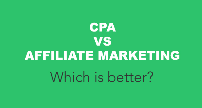 CPA VS Affiliate Marketing